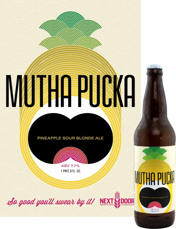 Packaging and poster design for Next Door Brewing's Sour Blonde Ale, Mutha Pucka