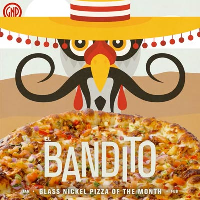 Social media graphic for Glass Nickel Pizza's Pizza of The Month, El Bandito