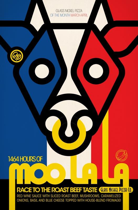 Poster design for Glass Nickel Pizza's Pizza of The Month, Moo La La