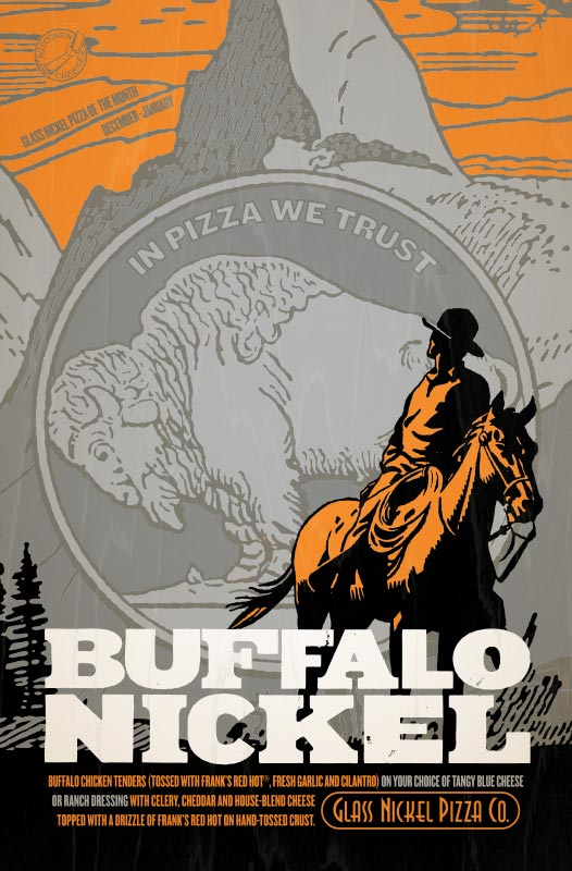 Poster design for Glass Nickel Pizza's Pizza of The Month, Buffalo Nickel